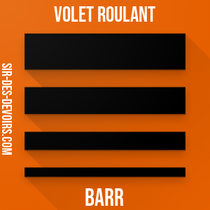 Volet roulant Barr